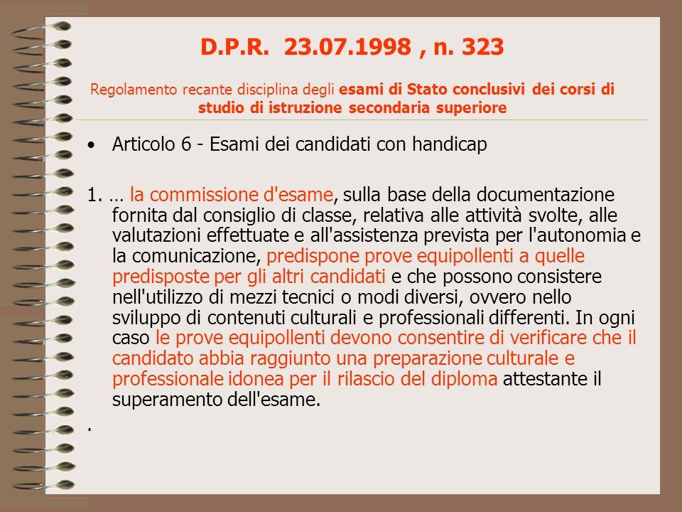 D.P.R. 23.07.1998, n. 323 Regolamento recante disciplina degli esami di Stato conclusivi dei corsi di studio di istruzione secondaria superiore Artico