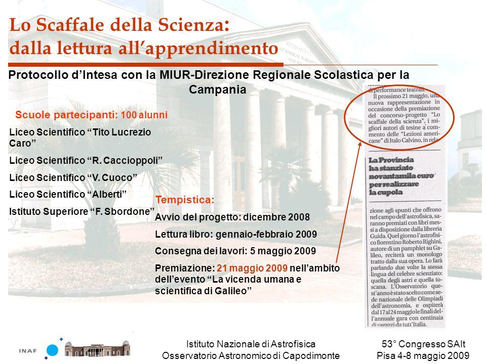 Istituto Nazionale di Astrofisica Osservatorio Astronomico di Capodimonte 53° Congresso SAIt Pisa 4-8 maggio 2009 Lo Scaffale della Scienza : dalla le