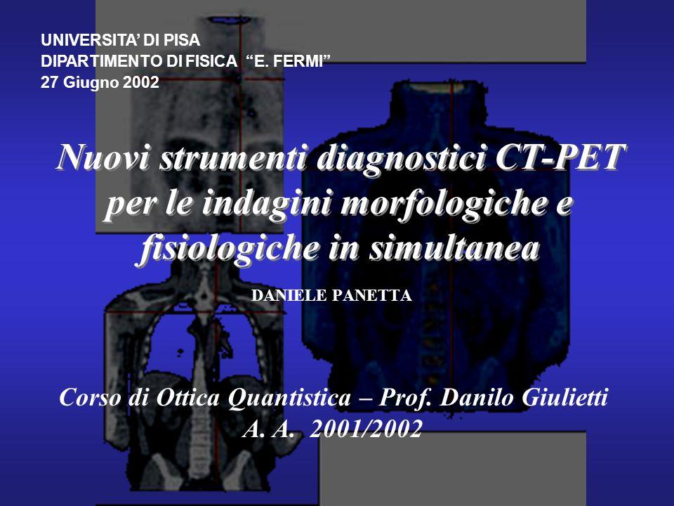 2 Contenuti: Concetto di tomografia Principi fisici dellindagine morfologica CT Principi fisici dellindagine PET Motivazioni per tomografia combinata CT-PET Fusione delle immagini: i problemi Conclusioni