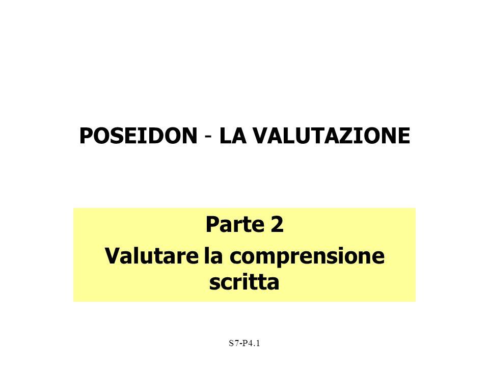 S7-P4.1 POSEIDON - LA VALUTAZIONE Parte 2 Valutare la comprensione scritta
