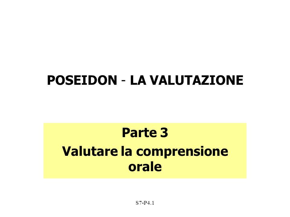 S7-P4.1 POSEIDON - LA VALUTAZIONE Parte 3 Valutare la comprensione orale