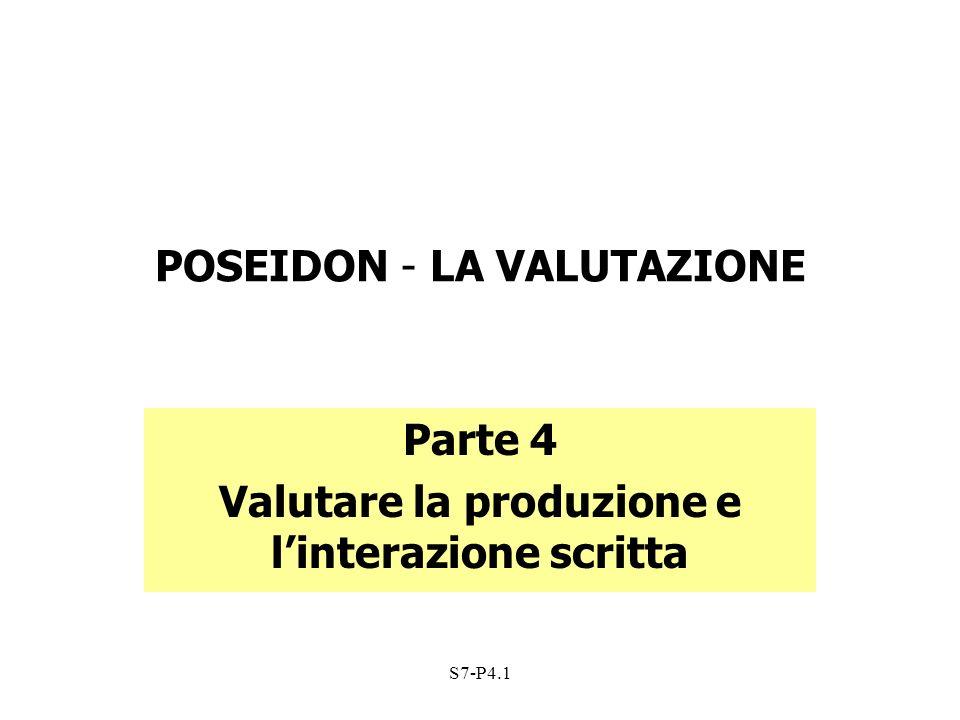 S7-P4.1 POSEIDON - LA VALUTAZIONE Parte 4 Valutare la produzione e linterazione scritta