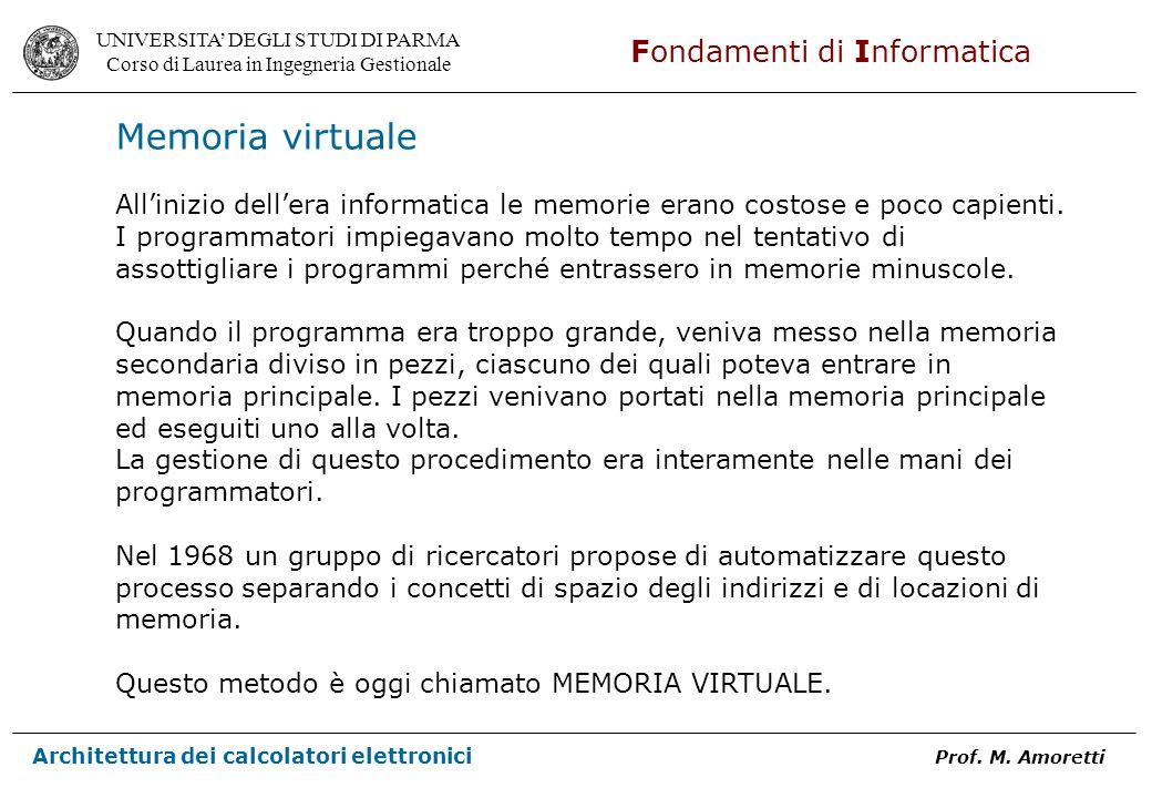 UNIVERSITA DEGLI STUDI DI PARMA Corso di Laurea in Ingegneria Gestionale Fondamenti di Informatica Architettura dei calcolatori elettronici Prof. M. A