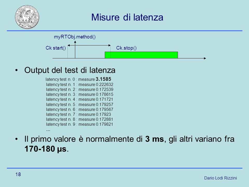 Dario Lodi Rizzini 18 Misure di latenza Output del test di latenza latency test n.