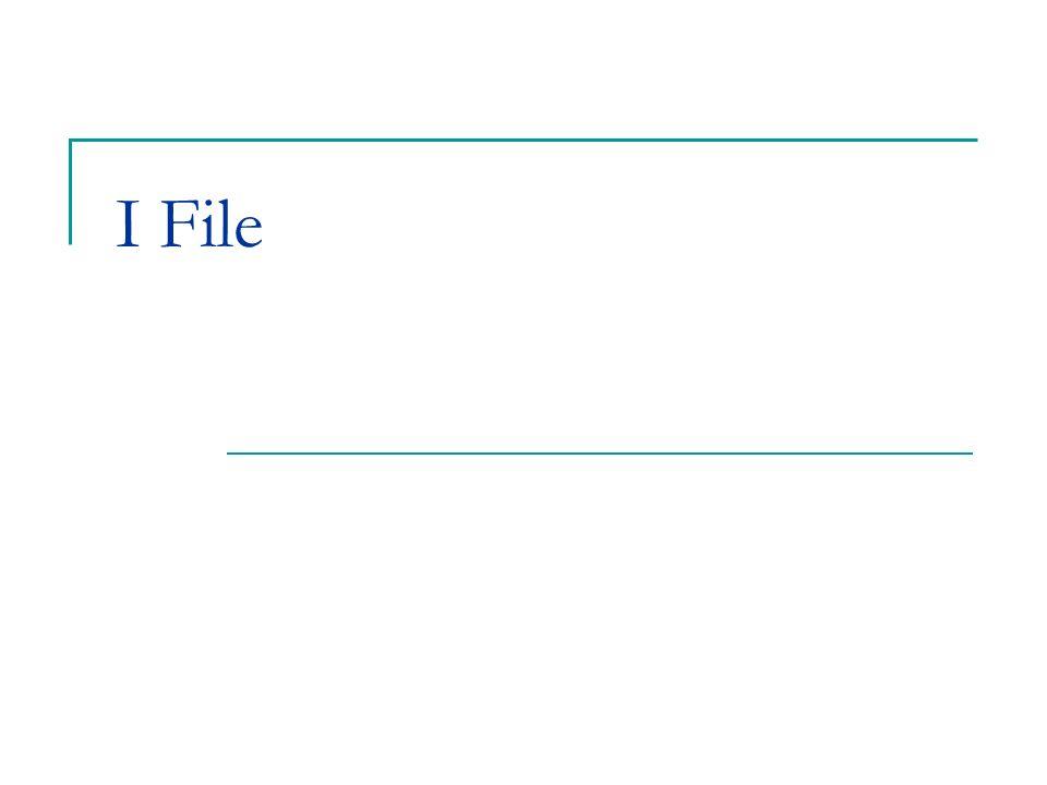 I File