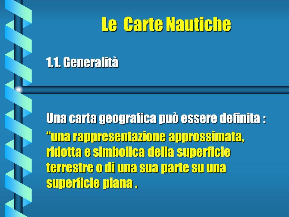 Le Carte Nautiche 1.1.