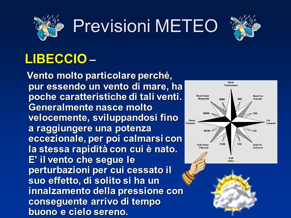 Previsioni METEO SCIROCCO – SCIROCCO – Vento caldo ed umido nelle regioni settentrionali, dato che ha attraversato durante il suo percorso gran parte