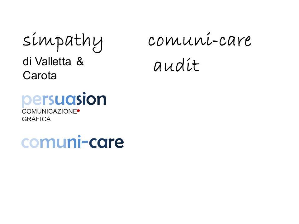 simpathy di Valletta & Carota comuni-care audit persuasion COMUNICAZIONE GRAFICA comuni-care
