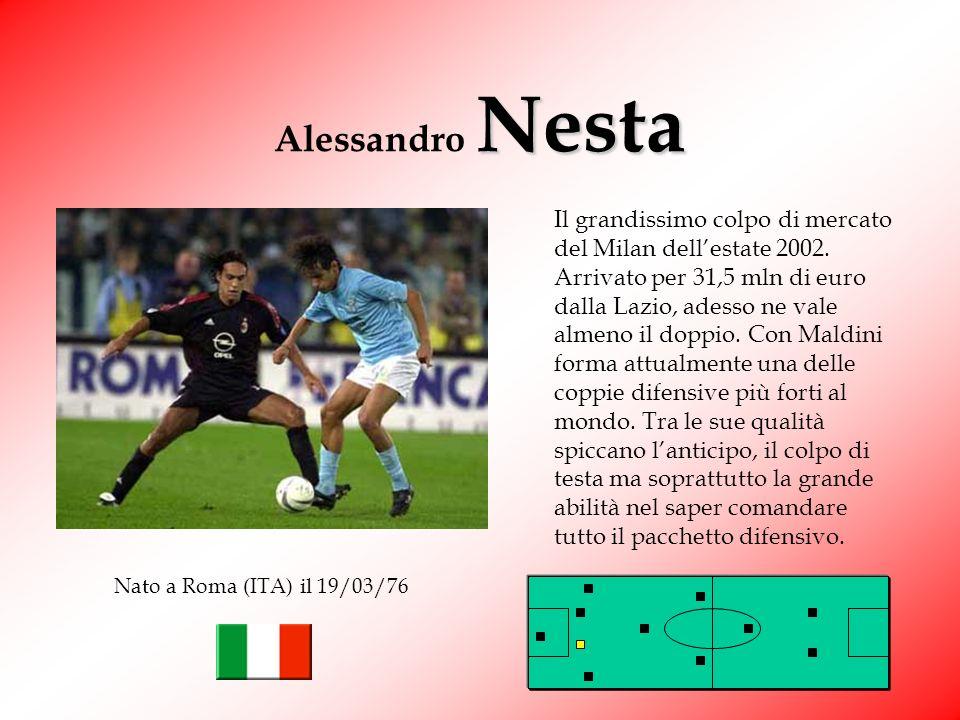 Nesta Alessandro Nesta Il grandissimo colpo di mercato del Milan dellestate 2002.