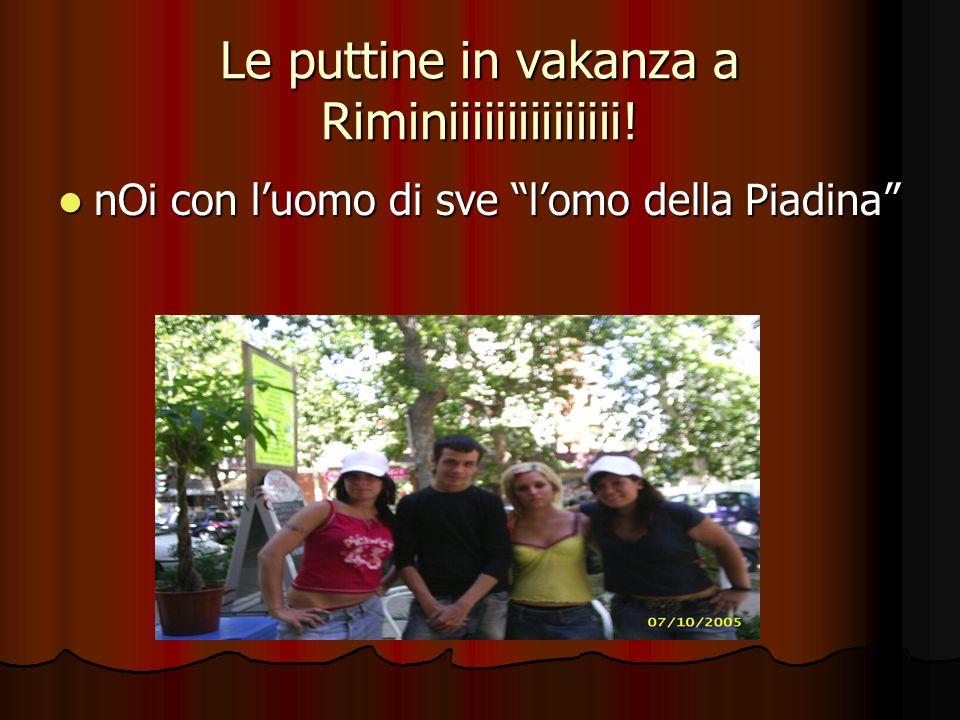 Le puttine in vakanza a Riminiiiiiiiiiiiiiii.