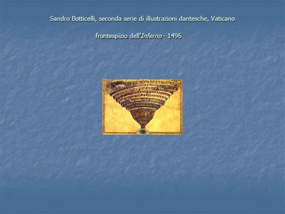 Sandro Botticelli, seconda serie di illustrazioni dantesche, Vaticano frontespizio dellInferno - 1496 Sandro Botticelli, seconda serie di illustrazion