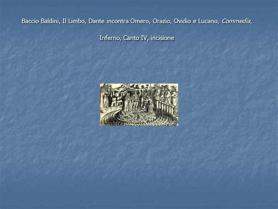 Baccio Baldini, Il Limbo, Dante incontra Omero, Orazio, Ovidio e Lucano, Commedia, Inferno, Canto IV, incisione