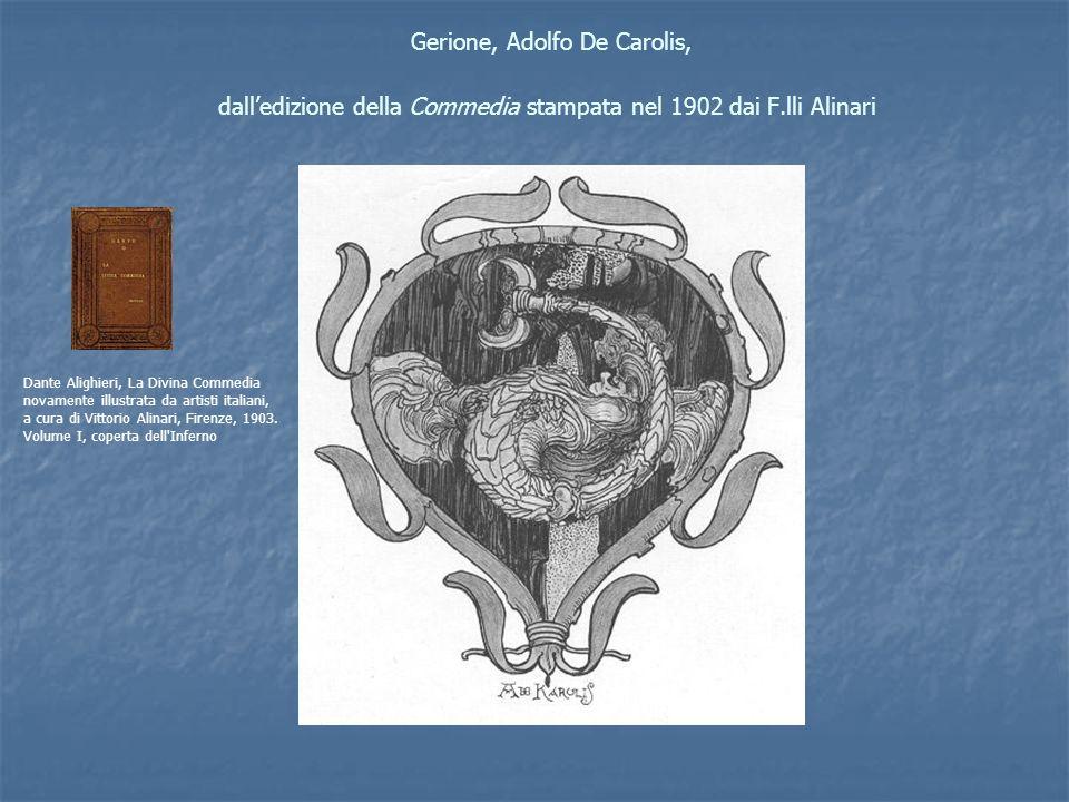 Gerione, Adolfo De Carolis, dalledizione della Commedia stampata nel 1902 dai F.lli Alinari Dante Alighieri, La Divina Commedia novamente illustrata d
