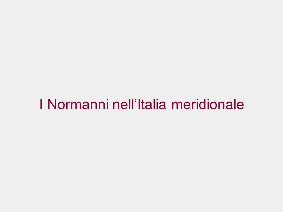 I Normanni nellItalia meridionale