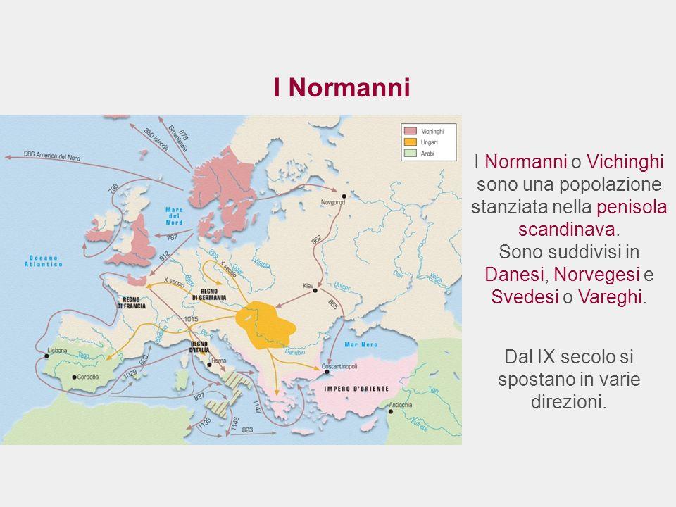 I Normanni I Normanni o Vichinghi sono una popolazione stanziata nella penisola scandinava. Sono suddivisi in Danesi, Norvegesi e Svedesi o Vareghi. D