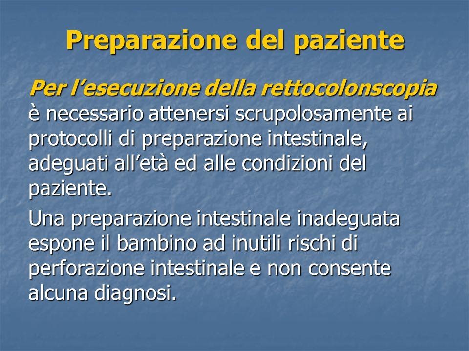 Per lesecuzione della rettocolonscopia è necessario attenersi scrupolosamente ai protocolli di preparazione intestinale, adeguati alletà ed alle condi