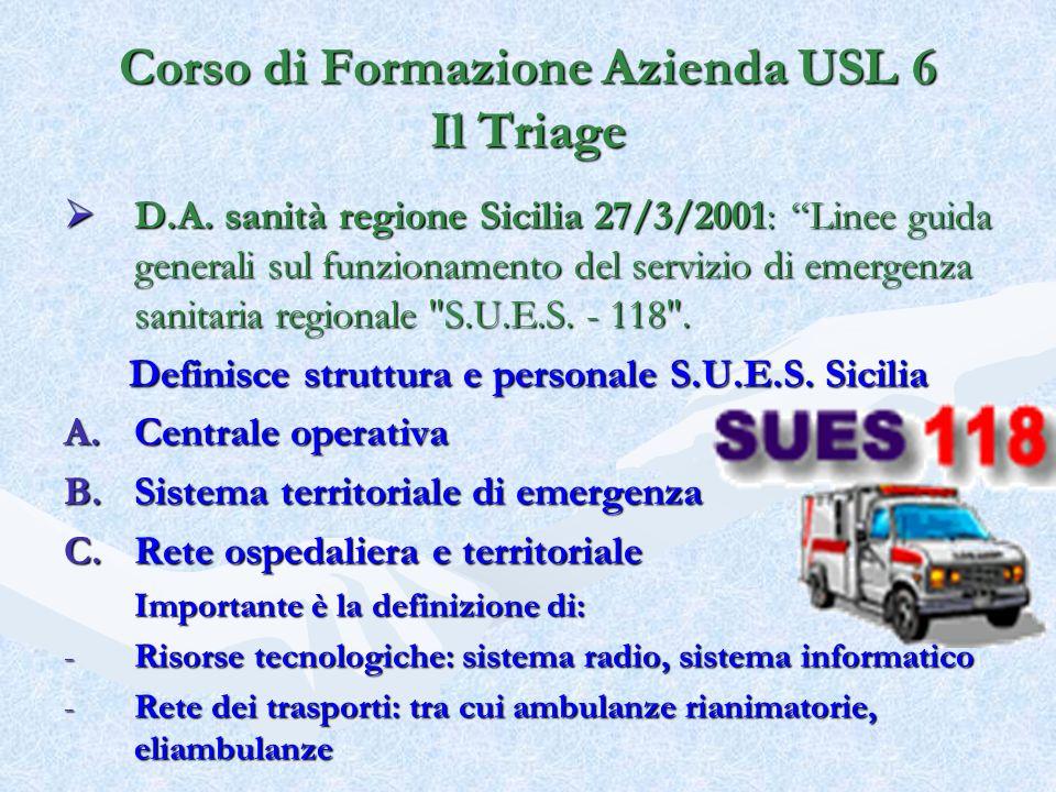 D.A. sanità regione Sicilia 27/3/2001: Linee guida generali sul funzionamento del servizio di emergenza sanitaria regionale