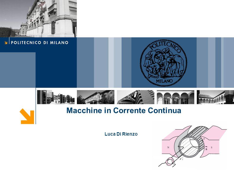 Macchine in Corrente Continua Luca Di Rienzo