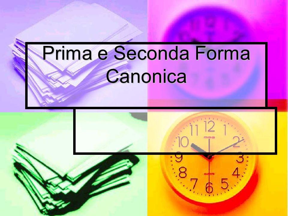 Prima e Seconda Forma Canonica