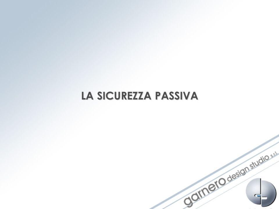 LA SICUREZZA PASSIVA