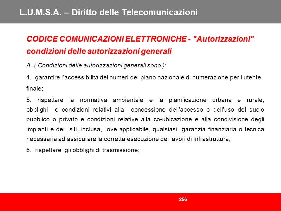 256 L.U.M.S.A. – Diritto delle Telecomunicazioni CODICE COMUNICAZIONI ELETTRONICHE -