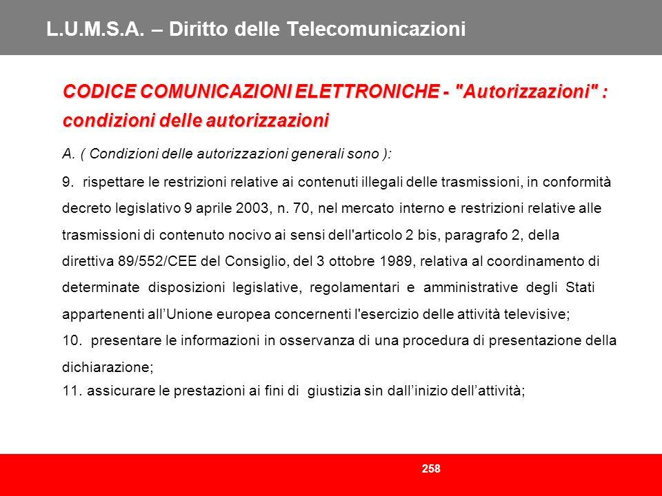 258 L.U.M.S.A. – Diritto delle Telecomunicazioni CODICE COMUNICAZIONI ELETTRONICHE -