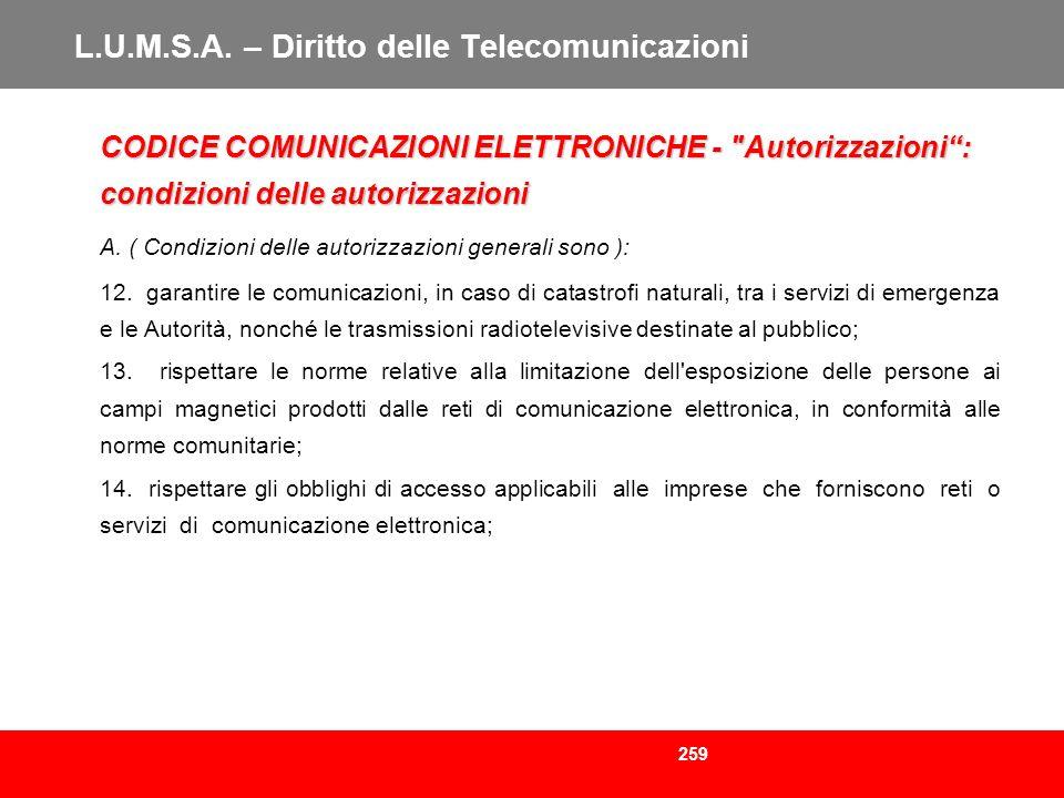 259 L.U.M.S.A. – Diritto delle Telecomunicazioni CODICE COMUNICAZIONI ELETTRONICHE -