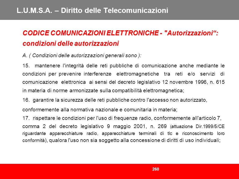 260 L.U.M.S.A. – Diritto delle Telecomunicazioni CODICE COMUNICAZIONI ELETTRONICHE -