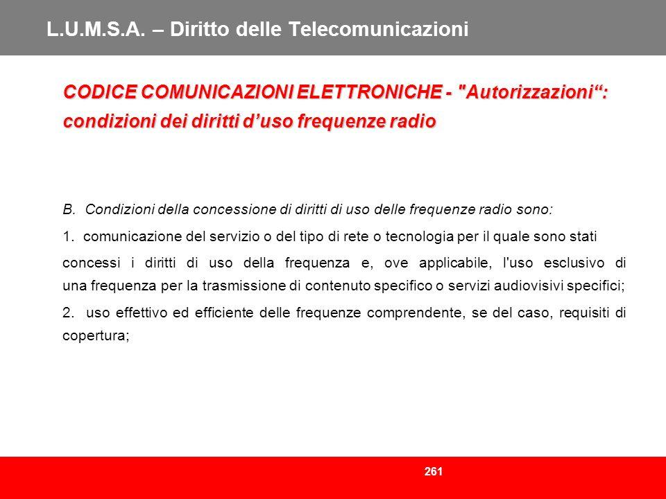 261 L.U.M.S.A. – Diritto delle Telecomunicazioni CODICE COMUNICAZIONI ELETTRONICHE -