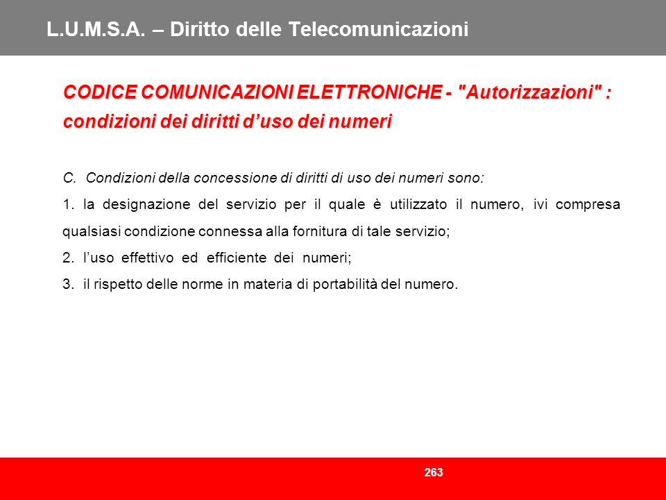 263 L.U.M.S.A. – Diritto delle Telecomunicazioni CODICE COMUNICAZIONI ELETTRONICHE -