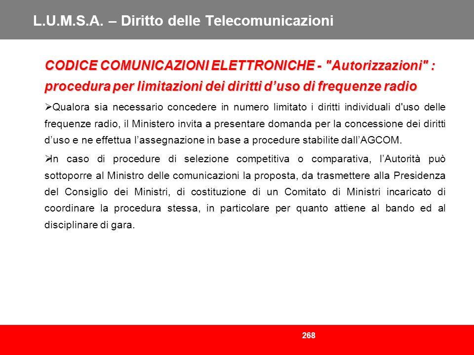 268 L.U.M.S.A. – Diritto delle Telecomunicazioni CODICE COMUNICAZIONI ELETTRONICHE -
