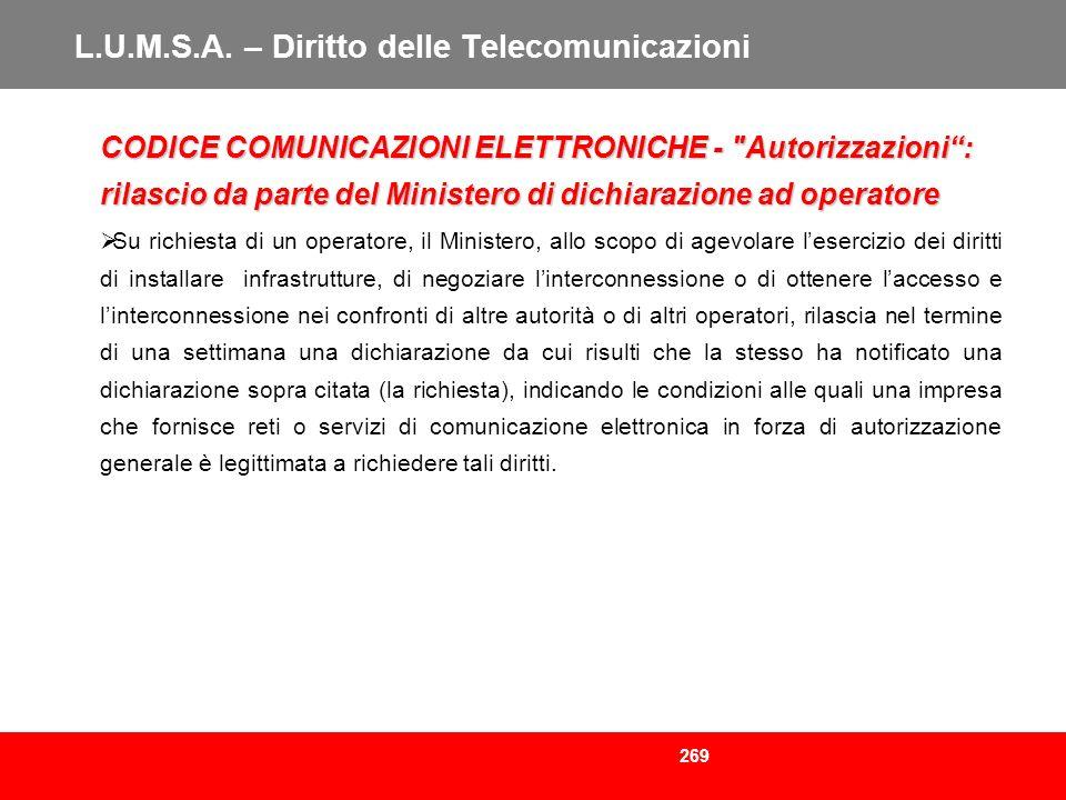 269 L.U.M.S.A. – Diritto delle Telecomunicazioni CODICE COMUNICAZIONI ELETTRONICHE -