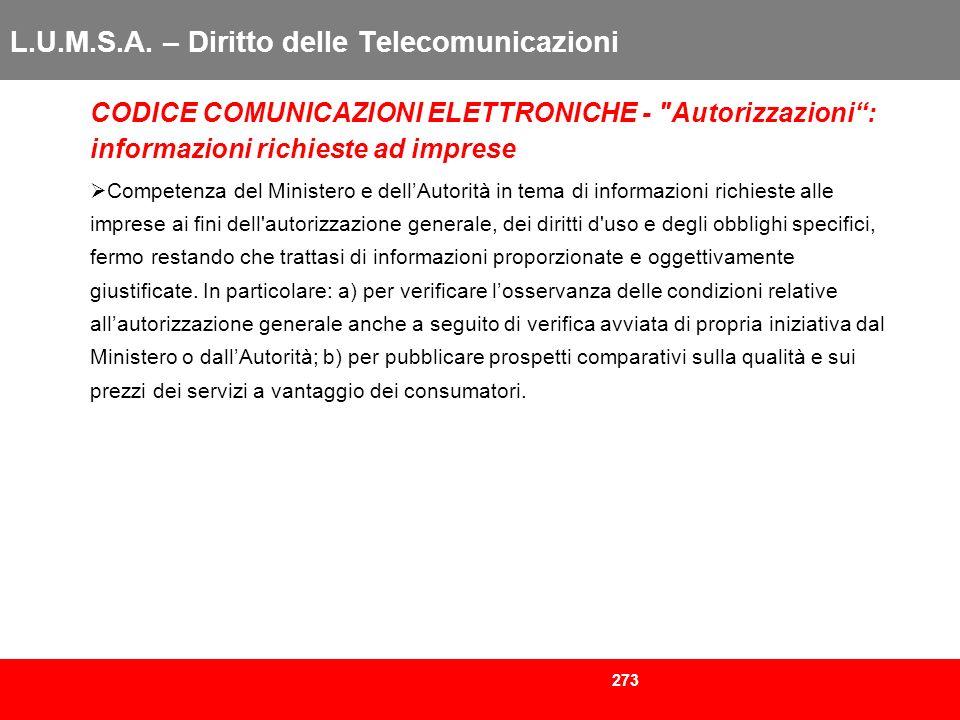 273 L.U.M.S.A. – Diritto delle Telecomunicazioni CODICE COMUNICAZIONI ELETTRONICHE -