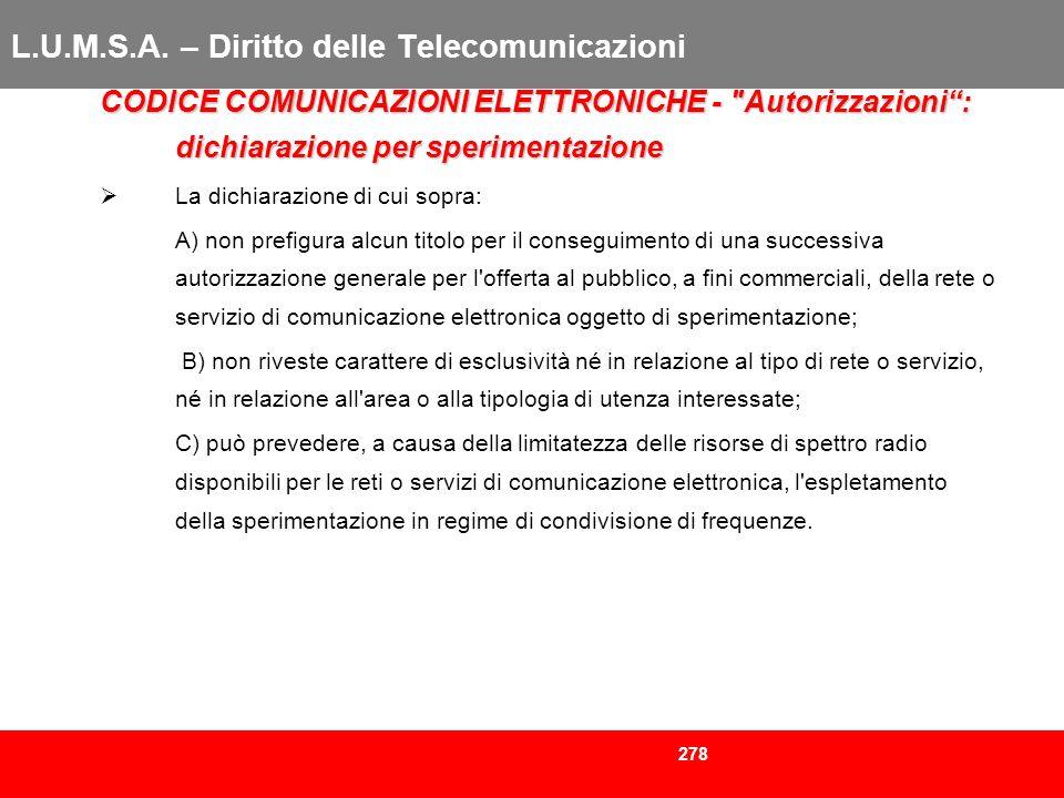 278 L.U.M.S.A. – Diritto delle Telecomunicazioni CODICE COMUNICAZIONI ELETTRONICHE -