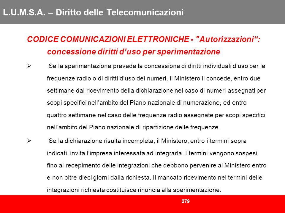 279 L.U.M.S.A. – Diritto delle Telecomunicazioni CODICE COMUNICAZIONI ELETTRONICHE -