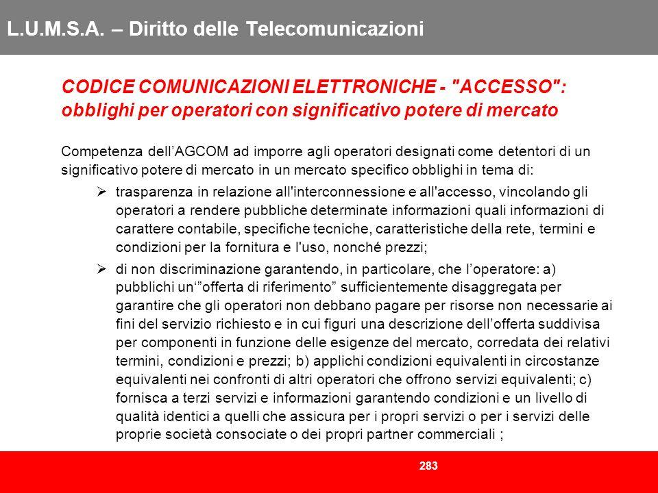283 L.U.M.S.A. – Diritto delle Telecomunicazioni CODICE COMUNICAZIONI ELETTRONICHE -