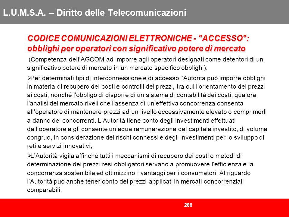 286 L.U.M.S.A. – Diritto delle Telecomunicazioni CODICE COMUNICAZIONI ELETTRONICHE -