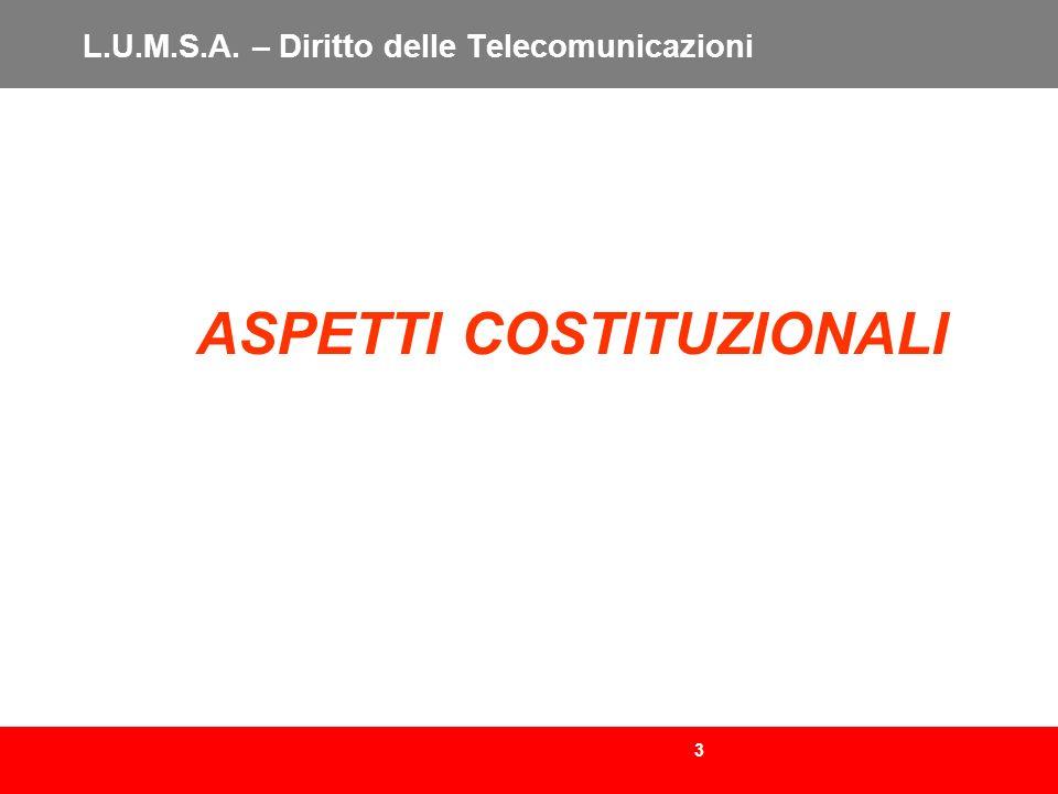 184 L.U.M.S.A.– Diritto delle Telecomunicazioni LEGGE 1 AGOSTO 2002 N.166 ART.