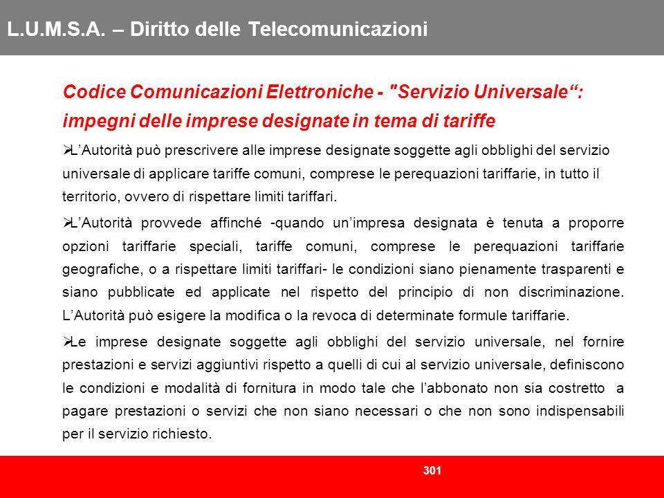 301 L.U.M.S.A. – Diritto delle Telecomunicazioni Codice Comunicazioni Elettroniche -