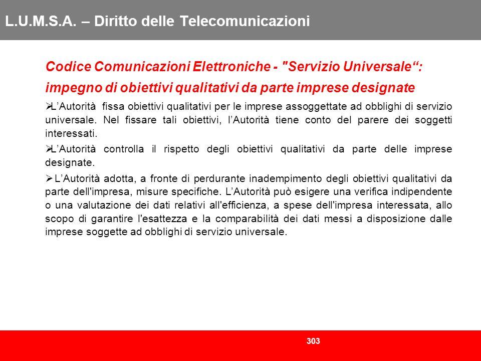303 L.U.M.S.A. – Diritto delle Telecomunicazioni Codice Comunicazioni Elettroniche -