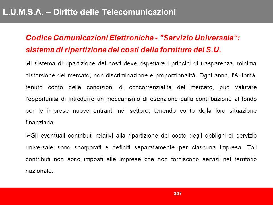 307 L.U.M.S.A. – Diritto delle Telecomunicazioni Codice Comunicazioni Elettroniche -