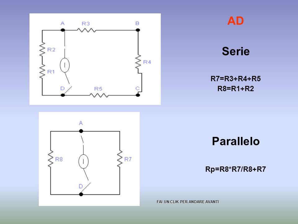 ABSerieR6=R1+R2+R3+R4ParalleloRp=R6*R3/R6+R3