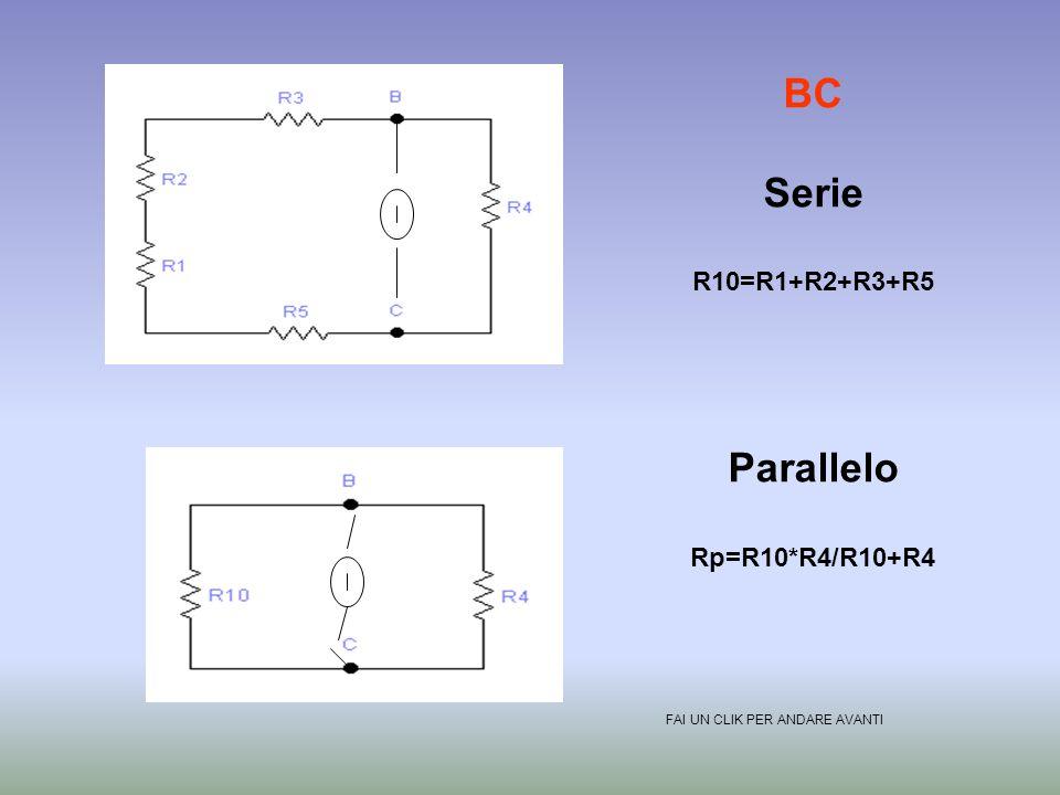 AC Serie R9=R3+R4 R10=R1+R2+R5 Parallelo Rp=R9*R10/R9+R10 FAI UN CLIK PER ANDARE AVANTI