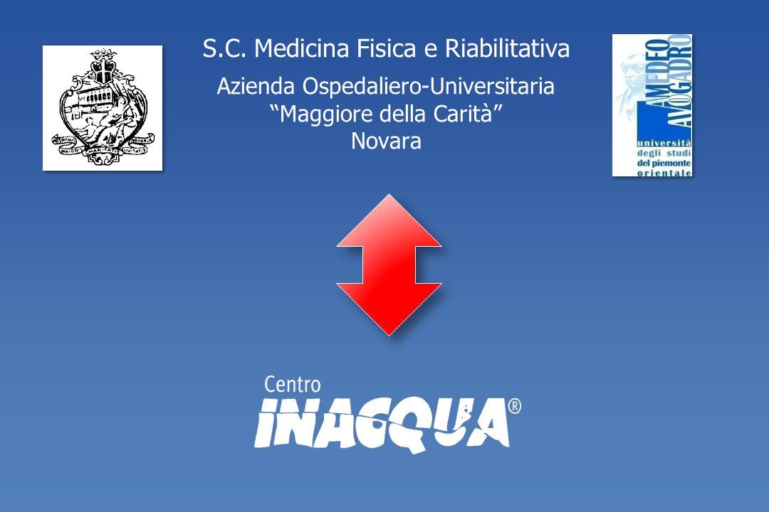S.C. Medicina Fisica e Riabilitativa Azienda Ospedaliero-Universitaria Maggiore della Carità Novara