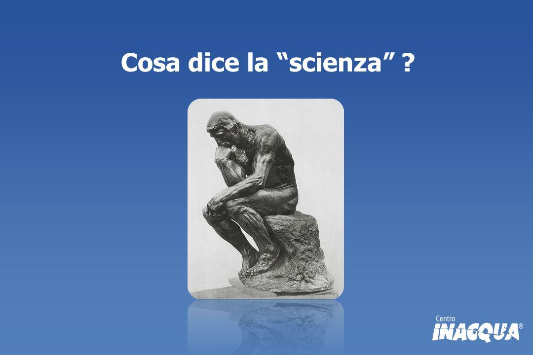 Cosa dice la scienza ?