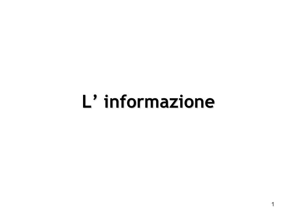 1 L informazione