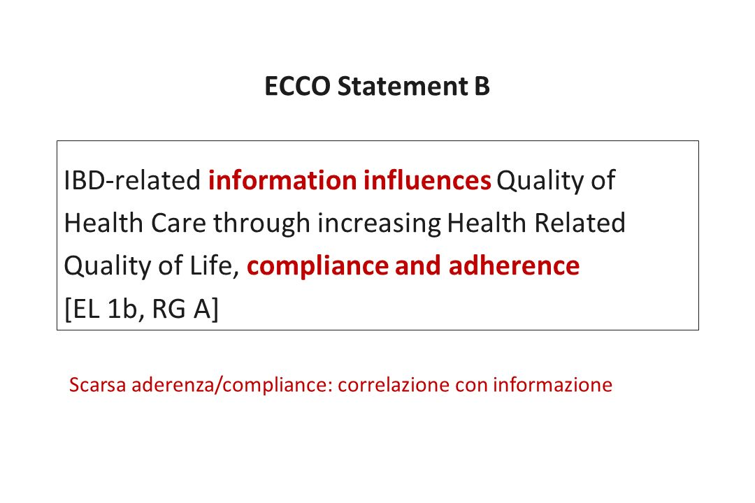ECCO Statement B IBD-related information influences Quality of Health Care through increasing Health Related Quality of Life, compliance and adherence