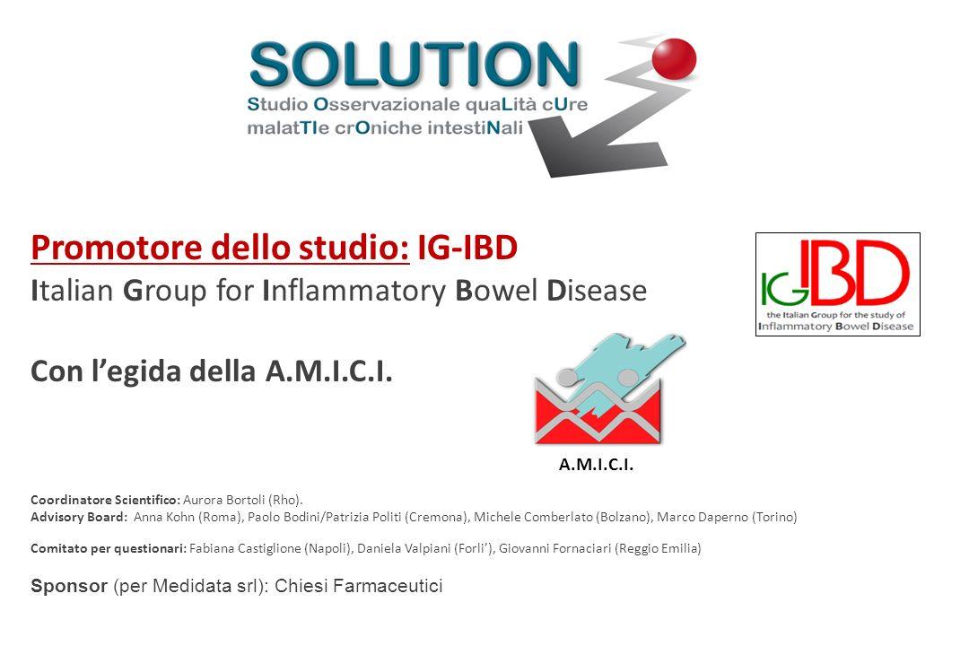 Promotore dello studio: IG-IBD Italian Group for Inflammatory Bowel Disease Con legida della A.M.I.C.I. Coordinatore Scientifico: Aurora Bortoli (Rho)