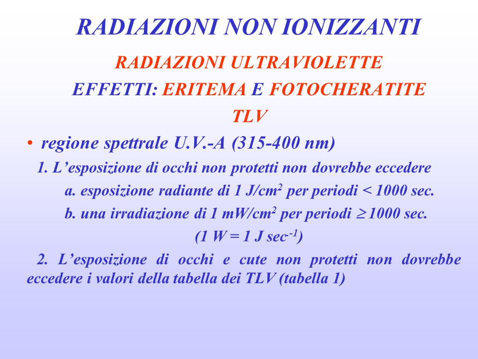 RADIAZIONI NON IONIZZANTI CAMPI ELETTROMAGNETICI 1.