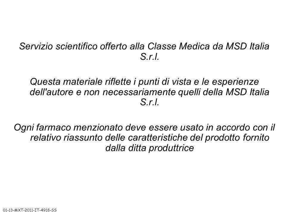 Servizio scientifico offerto alla Classe Medica da MSD Italia S.r.l. Questa materiale riflette i punti di vista e le esperienze dell'autore e non nece